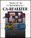 Straleys Guide To Programming With Ca Realizer  by  Stephen J. Straley
