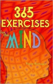 365 Exercises for the Mind by Pierre Berloquin