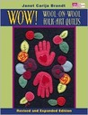 Wow! Wool-On-Wool Folk Art Quilts: Revised and Expanded Edition