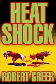 Heat Shock by Robert Greer