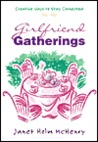 Girlfriend Gatherings: Creative Ways to Stay Connected