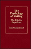 The Psychology Of Writing: The Affective Experience