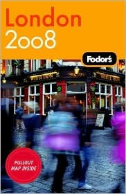 Fodor's London 2008 by Fodor's Travel Publications...
