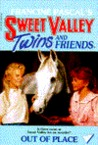 Out of Place (Sweet Valley Twins, #22)