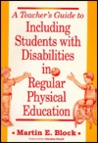 A Teacher's Guide to Including Students with Disabilities in Regular Physical Education