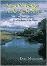 From the Ganges to the Snake River: An East Indian in the American West