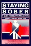 Staying Sober by Terence T. Gorski