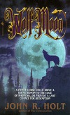 Wolf Moon by John R. Holt