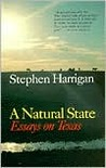 A Natural State: Essays on Texas