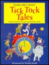 Tick Tock Tales by Margaret Mahy