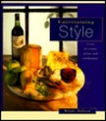 Entertaining in Style: A Year of Recipes, Menus & Celebrations