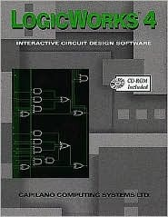 Logicworks 4 : Interactive Circuit Design Software for Windows and MacIntosh