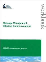 Message Management:: Effective Communications Jane Mobley