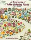 An Encyclopedia of Ribbon Embroidery Flowers: 121 Designs