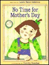 No Time for Mother's Day