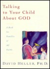 Talking to Your Child about God by David Heller