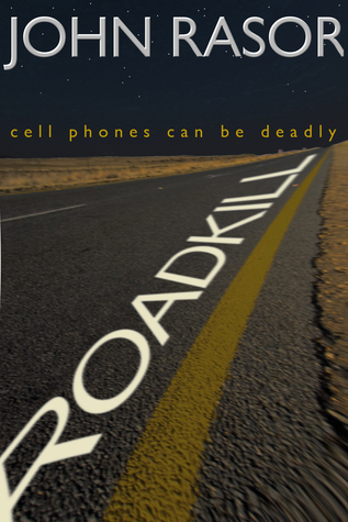 Roadkill by John Rasor