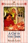 A Cry in the Dark by Beverly  Lewis