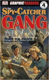 The Spy-Catcher Gang by John   Kelly