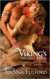 The Viking's Defiant Bride (Victorious Vikings, #1)