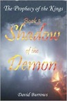 Shadow of the Demon (Prophecy of the Kings, #3)