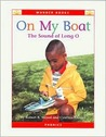 On My Boat: The Sound of Long O