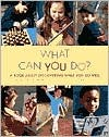 What Can You Do? by Shelley Rotner