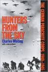 Hunters from the Sky: The German Parachute Corps, 1940-1945