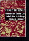Pride in the Jungle by Thomas J. Jablonsky