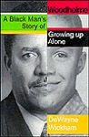 Woodholme: A Black Man's Story of Growing Up Alone