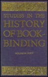 Studies In The History Of Bookbinding