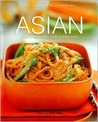 ASIAN THE COMPLETE COOKBOOK Tasty Recipes for Every Day