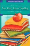 Your First Year of Teaching: Guidelines for Success