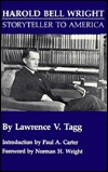 Harold Bell Wright by Lawrence V. Tagg