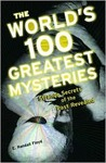 The World's 100 Greatest Mysteries