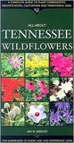 All about Tennessee Wildflowers