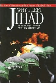 Why I Left Jihad by Walid Shoebat