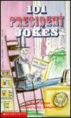 101 President Jokes by Melvin A. Berger