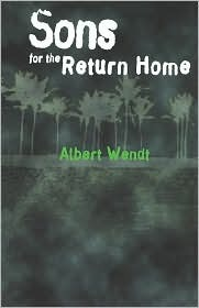 Sons for the Return Home by Albert Wendt