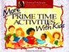 More Prime Time with Kids