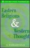Eastern Religions and Western Thought by Sarvepalli Radhakrishnan