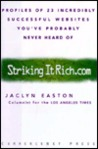 Strikingitrich.com (Striking It Rich.com) : Profiles of 23 Incredibly Successful Websites You've Probably Never Heard Of