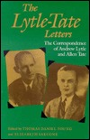 The Lytle-Tate Letters by Andrew Nelson Lytle