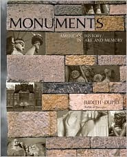 Monuments by Judith Dupre