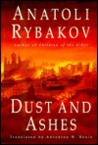 Dust and Ashes (Arbat tetralogy #4)