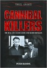 Cannibal Killers by Peter Haining