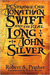 The Strange Case of Jonathan Swift and the Real Long John Silver-Revised Edition -Swift's silver mine discovered