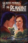 The Remnant by Gilbert Morris