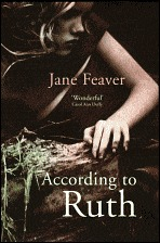 According to Ruth by Jane Feaver