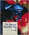 The Search for Poison-Dart Frogs